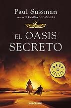 El oasis secreto (Best Seller) (Spanish Edition)
