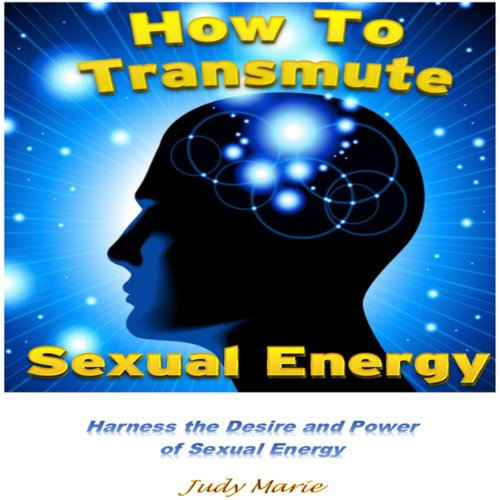 How to Transmute Sexual Energy audiobook cover art