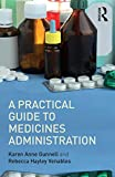A Practical Guide to Medicine Administration