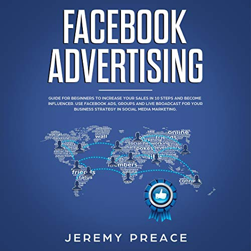 Facebook Advertising Audiobook By Jeremy Preace cover art