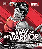 Marvel The Way of the Warrior: Marvel's Mightiest Martial Artists (English Edition)