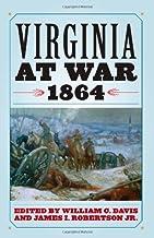 Virginia at War, 1864