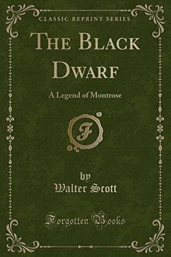 The Black Dwarf: A Legend of Montrose, Vol. 2 (Classic Reprint)