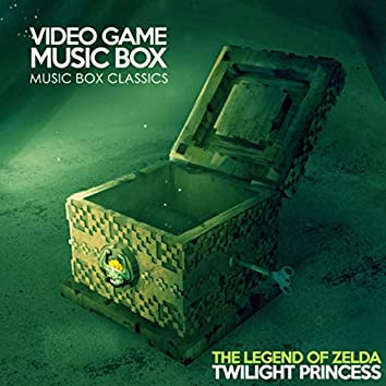 Music Box Classics: The Legend of Zelda: Twilight Princess