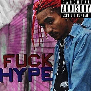 Fuck Hype
