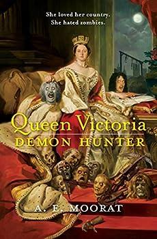 Queen Victoria  Demon Hunter