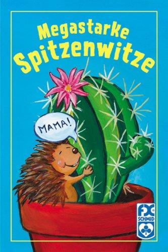 Megastarke Spitzenwitze