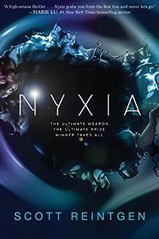 Nyxia (The Nyxia Triad Book 1) by [Scott Reintgen]