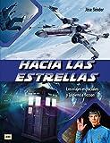 Hacia las estrellas: Los viajes espaciales y la ciencia ficción