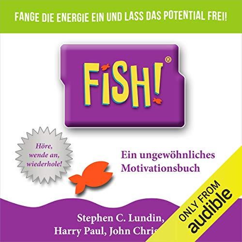 Couverture de Fish! Ein ungewöhnliches Motivationsbuch