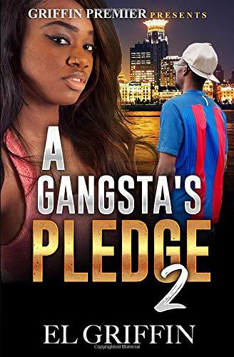 A Gangsta's Pledge 2 (Gangsta Love Series)
