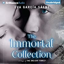 The Immortal Collection By Eva García Sáenz Lilit žekulin Thwaites Translator Audiobook Audible Com