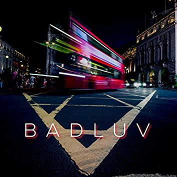 Bad Luv