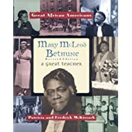 Mary McLeod Bethune: A Great Teacher (Great African Americans Series)