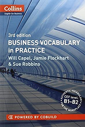 Business Vocabulary in Practice (Collins English for Business) by Will Capel Jamie Flockhart Sue Robbins(2012-01-01)