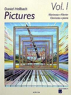 PICTURES 1 - arrangiert für Klarinette - Klavier - mit CD [Noten / Sheetmusic] Komponist: HELLBACH DANIEL