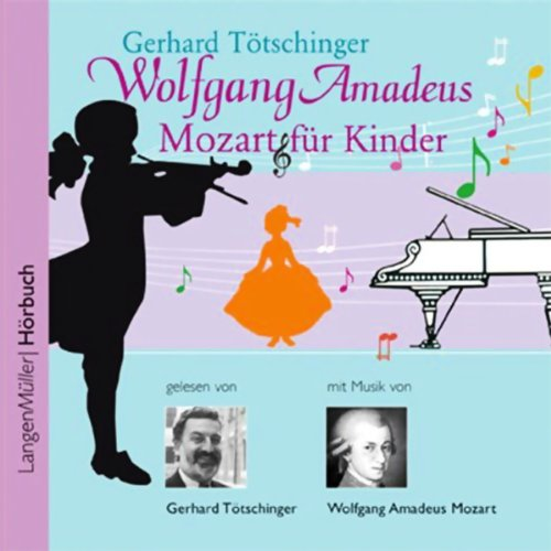 Wolfgang Amadeus Mozart für Kinder audiobook cover art