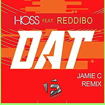 DAT (Jamie C Remix)