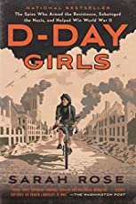 Image of D Day Girls: The Spies. Brand catalog list of Broadway Books.