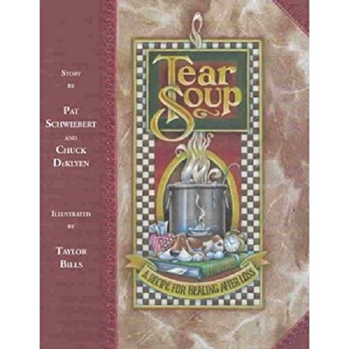 Tear Soup: A Recipe for Healing After Loss PDF Books
