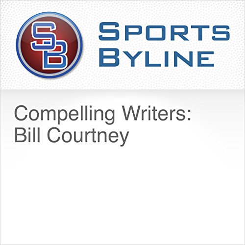 Compelling Writers: Bill Courtney audiobook cover art