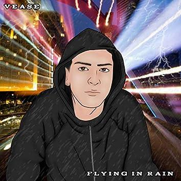 FLYING IN RAIN