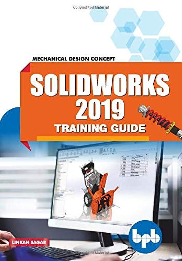 場所美しい無秩序SolidWorks 2019 Training Guide: Mechanical Design Concept