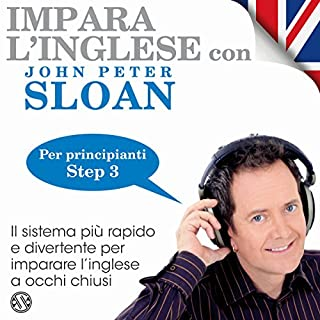 Impara l'inglese con John Peter Sloan - Step 3                   Di:                                                                                                                                 John Peter Sloan                               Letto da:                                                                                                                                 John Peter Sloan,                                                                                        Herbert Pacton,                                                                                        Carol Visconti                      Durata:  1 ora e 53 min     109 recensioni     Totali 4,7