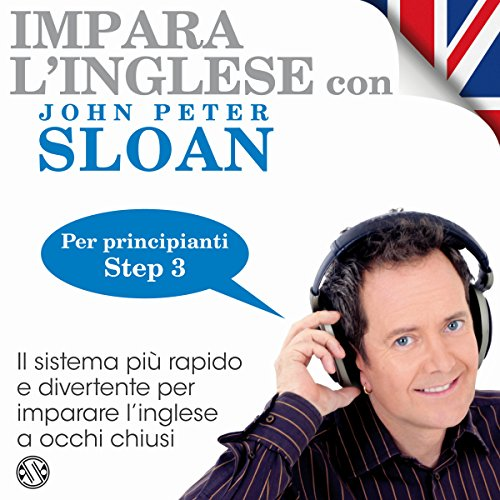 Impara l'inglese con John Peter Sloan - Step 3 audiobook cover art