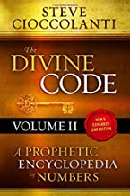 The Divine Code—A Prophetic Encyclopedia of Numbers, Volume 2: 26 to 1000