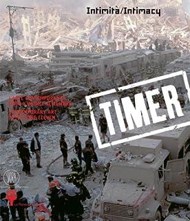 Timer 1: Contemporary Art After Nine Eleven