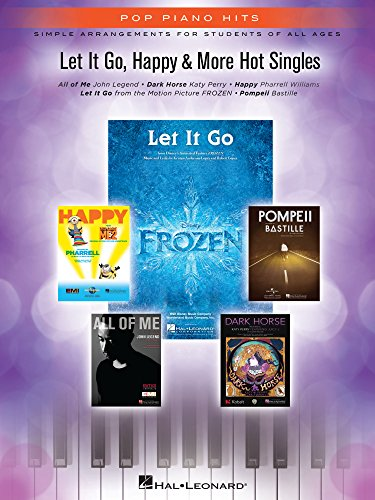 Let It Go, Happy & More Hot Singles Songbook (Pop Piano Hits) (English Edition)