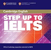 Step Up to IELTS Audio CDs (Cambridge Books for Cambridge Exams)