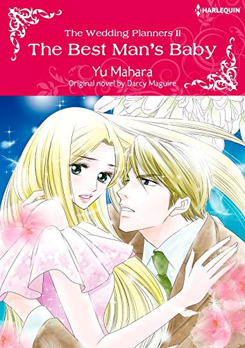The Best Man's Baby: Harlequin comics (The Wedding Planners Book 2)