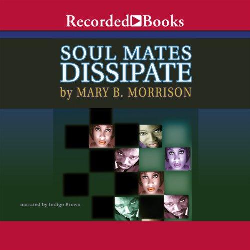 Soulmates Dissipate audiobook cover art