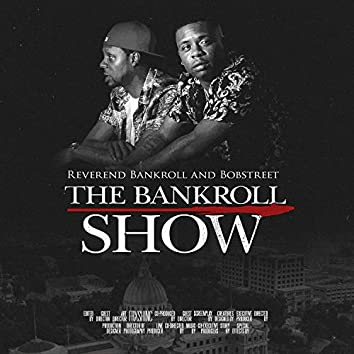 The Bankroll Show