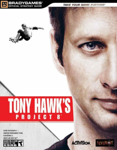 Tony Hawk's Project 8 Official Strategy Guide