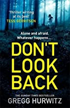 Don't Look Back by Gregg Hurwitz (2014-09-25)