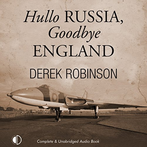 Hullo Russia, Goodbye England audiobook cover art