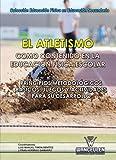 El atletismo como contenido en la Educación Física escolar: Principios metodológicos básicos, juegos y actividades para su desarrollo (Educación Física en Educación Secundaria)