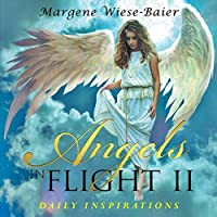 Angels in Flight II: Daily Inspirations