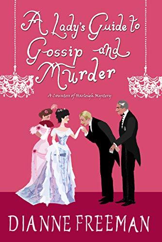 A Lady's Guide to Gossip and Murder (A Countess of Harleigh Mystery)
