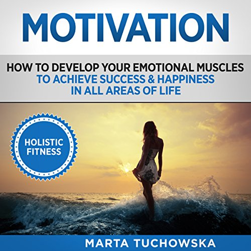 Motivation: Holistic Fitness audiobook cover art