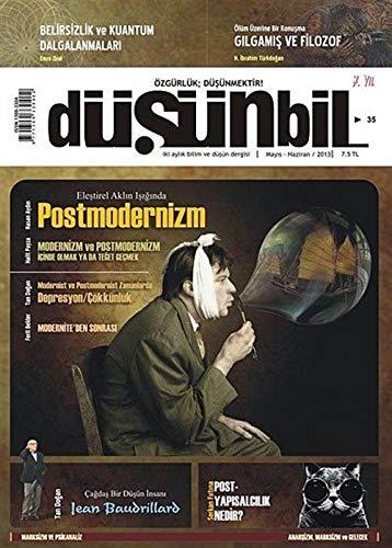 Düşünbil İki Aylık Bilim ve Düşün Dergisi Sayı:35 Mayıs-Haziran 2013