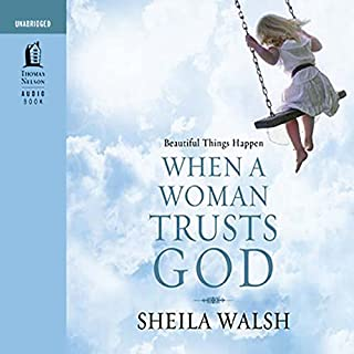 Beautiful Things Happen When a Woman Trusts God audiobook cover art