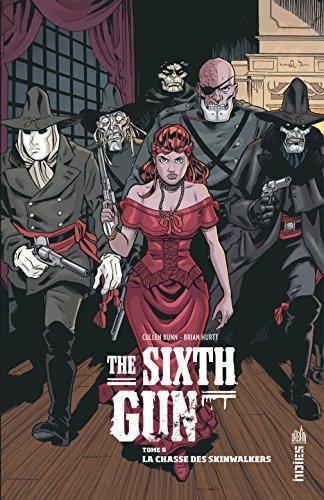 THE SIXTH GUN - Tome 6