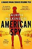American Spy: a Cold War spy thriller like you've never read before - Lauren Wilkinson