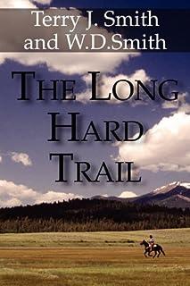 The Long Hard Trail