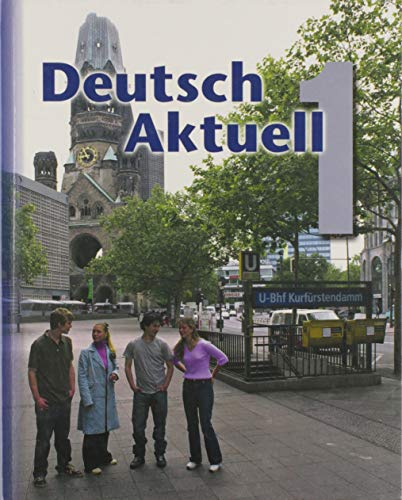 Deutsch Aktuell: Level 1 (German Edition)