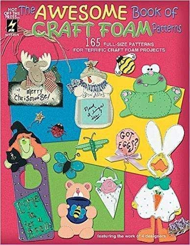 The Awesome Book of Craft Foam Patterns